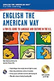 English the American Way: A Fun ESL Guide to Language & Culture in the U.S. (English as a Second Language)