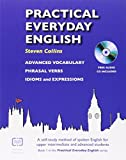 Practical Everyday English with CD: A Self-study Method of Spoken English for Upper Intermediate and Advanced Students by Steven Collins (2-Jan-2009) Paperback
