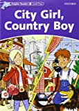 Dolphin Readers 4. City Girl, Country Boy
