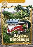 Oxford Read and Imagine: Oxford Read & Discover 5 Day Of The Dinosaurs Pack (Oxford Read & Imagine) - 9780194723701